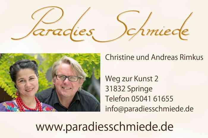 Visitenkarte Paradiesschmiede, Christine und Andreas Rimkus, Weg zur Kunst 2, 31832 Springe, info@paradiesschmiede.de, www.paradiesschmiede.de
